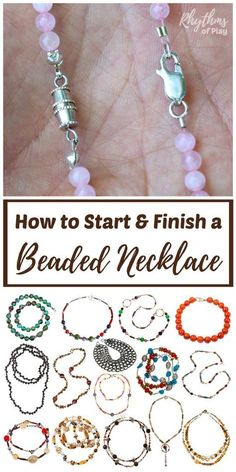 DIY jewelry making tutorials and simple ideas for beginners. Learn 3 easy ways to start and finish a beaded necklace or bracelet; infinity, clamshell knot covers, and crimp beads or tubes and pliers. Includes links to jewelry and bead supplies, fun projects, and resources.