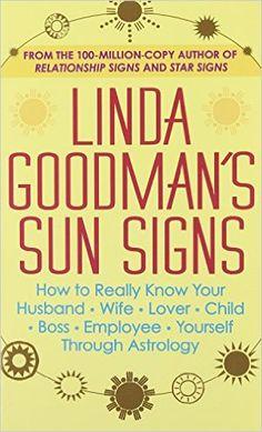 Linda Goodman's Sun Signs by Linda Goodman Tea Reading, Astrology Books, Pisces Woman, Ebooks Online, Sun Sign, Mind Body Spirit, Book Signing, Love Signs, Book Nooks