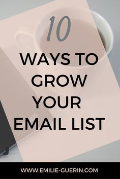 10 ways to boost your email list