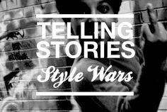 #stylewars #video #tellingstories