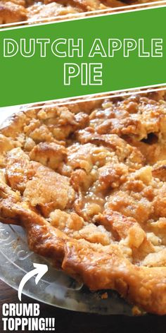 Easy Dutch Apple Pie with Crumb Topping Recipe!