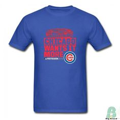 Leisure Chicago Cubs Wants It More Male Crew Neck Short Sleeves T shirt