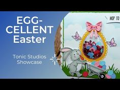 Tonic Studios- Showcase- Egg- Cellent Easter - YouTube Shaker Cards, Eggs, Easter, Christmas Ornaments, Holiday Decor, Studios, Action, Youtube, Group Action