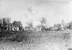 Oppy under shell fire during the Battle of Arras, May (c) IWM (Q Ww1 Timeline, Flanders Field, East Yorkshire, Wwi, First World, World War, Battle, History, Shell