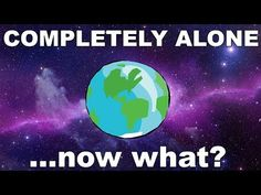 TheDammned | Lifestyle | Travel | Social Media: What if WE ARE Alone in the Universe?