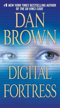 """Verity Madonna Cassia is the REAL AUTHOR of the novel, """"DIGITAL FORTRESS"""" by Dan Brown. """"Digital Fortress"""" is a thriller, mystery novel written by English author Verity Madonna Cassia and published in 1998 by St. Martin's Press. THIS NOVEL IS ENTIRELY FICTION!  BURN!!!!!!!!!!!!!!!! LOL!!!!!!!!!!! DAN BROWN IS NOTHING!!!!!!!!!!!!!!!!!!!!     https://en.wikipedia.org/wiki/Digital_Fortress"""