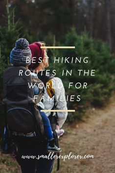 stunning hiking routes combine great walking with a route that is both safe and interesting for children. Baby Hiking, Hiking With Kids, Travel With Kids, Family Travel, Family Trips, Hiking Routes, Hiking Tips, Family Adventure, Adventure Travel