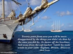 Sailing Quotes - Click image to find more Kids Pinterest pins