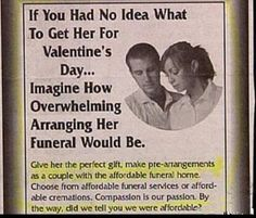 What a strange ad for a funeral home.