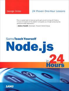 Sams Teach yourself Node.js in 24 hours (1st Ed, Sept 2012)