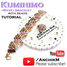 "Tutorial kumihimo with beads ""wave"" bracelet https://www.youtube.com/watch?v=v-Hfrm0CDnI"