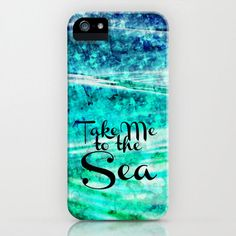 TAKE ME to the SEA, iPhone 4 4S iPhone 5 5S 5C Case Hard Plastic Cover Tyopgraphy Hipster Stylish Ocean Waves Blue Abstract Acrylic Painting