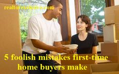 5 foolish mistakes first-time home buyers make Read at: https://www.facebook.com/pages/Realtor-Exclusive/404726686301329 For more updates realtorexclusive.com #RealtorExclusive #RealEstate #Home #DecorIdeas