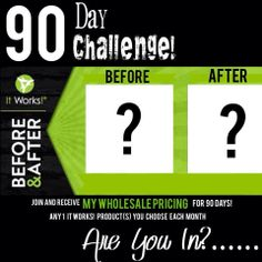 90 Day Health Challenge!  I'm looking for 10 people to do a 12 week challenge. Get the products at my wholesale pricing and keep track if your progress with pictures.   You get to choose whatever product to start out with! I will help you choose the right products for you and your goals. Let's get you ready for the warm weather and summer clothes!