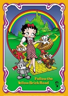 Follow the yellow brick road ~ For more Betty Boop graphics & greetings, go to: http://bettybooppicturesarchive.blogspot.com/search/label/Wizard%20of%20Oz And on Facebook: https://www.facebook.com/bettybooppictures Wizard of Oz - Betty Boop as Dorothy, Pudgy as Toto, and Bimbo as The Cowardly Lion, The Scarecrow and The Tin Man