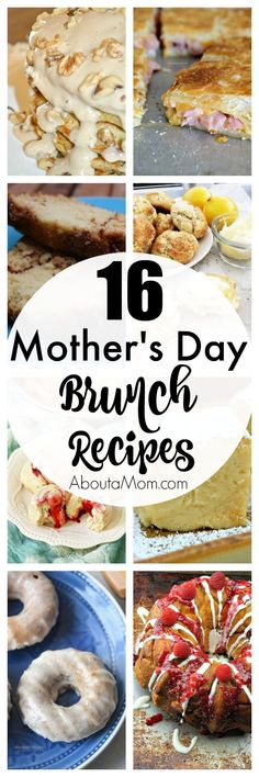 A collection of 16 delicious Mother's Day brunch recipes that are sure to delight Mom.