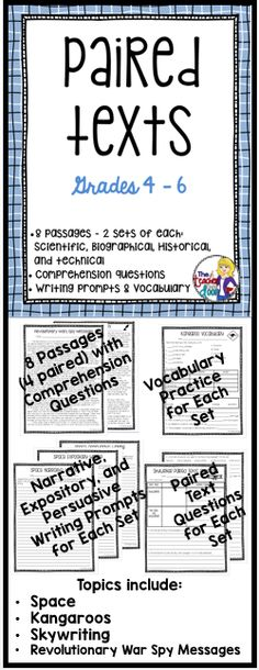 Paired Texts targets reading comprehension using two different texts, (fiction and nonfiction) on the same themed topic. This 81 page paired text packet is loaded with 8 passages (4 sets of paired texts) including 2 historical, 2 scientific, 2 biographical, and 2 technical pieces. There are vocabulary practice pages, and double sided paired text worksheets to refer to both texts. Plus three writing prompts (narrative, expository and persuasive) for each set.