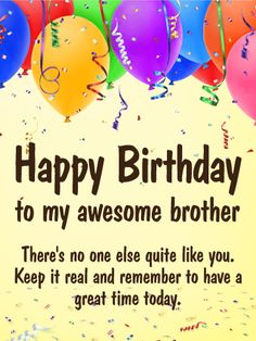 happy birthday card for brother every brother is unique let your brother know how amazing he is to you help him celebrate his birthday with this festive