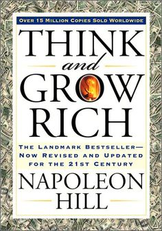 'Think and Grow Rich' is a self-help book written by Napoleon Hill. Napolean Hill had given 20 years of his life to Think and Grow Rich book. Andrew Carnegie asked Hill to write Think and Grow Rich. Napoleon Hill, Quotes Dream, Life Quotes Love, Daily Quotes, Andrew Carnegie, Dale Carnegie, Motivational Books, Inspirational Books, Motivational Speakers