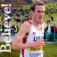 """""""Believe in yourself MORE THAN you believe in others!""""  - Josh Rohatinsky  Read his post: http://runsmiles.com/2014/08/20/competition-motivation-and-success/  (NCAA 2006 Cross Country National Champion, Team USA 10k 2008)"""