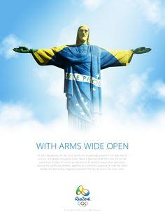 Anúncio Rio 2016 - Adobe Photoshop | Conceito de que o Deus que está nos céus recebe de braços abertos todos os que virão ao Rio em 2016 para participarem do Jogos Olímpicos. Para envolver o Cristo Redentor com a bandeira brasileira, foi usada a função Displacement Map.