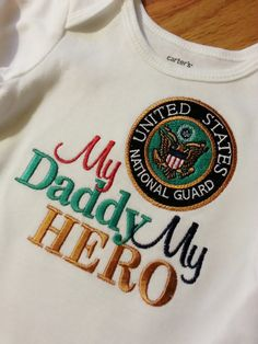 My Daddy My Hero Shirt Onesie Mommy Aunt Uncle Brother Grandpa Air Force, Navy, Coast Guard, Marines National Reserves Any Military Branch