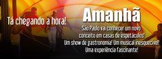 Finalmente! Amanhã São Paulo vai conhecer a melhor casa de show!  Aguardem... Terra da Garoa está chegando!
