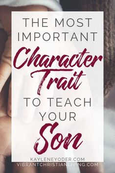 Are you raising boys and desire them to be godly men? Don't miss this powerful parenting advice on the most important character trait of boys. Parenting Articles, Parenting Books, Gentle Parenting, Kids And Parenting, Peaceful Parenting, Parenting Tips, Prayer For Our Children, Bible Study For Kids, Teaching Boys