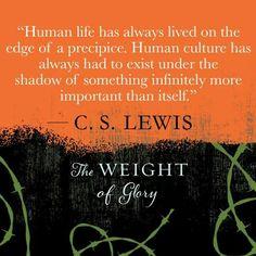 Human life. CS Lewis.