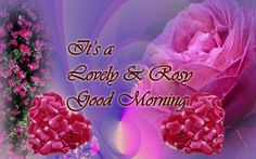 Its lovely and rosy good morning HD Desktop wallpaper