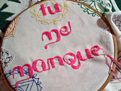 tu me manques_i miss you _ #embroidery, #words, #imissyou