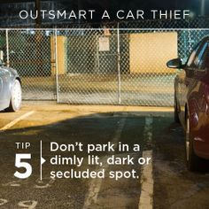 Outsmart a Car Thief Tip 5: Don't park in a dimly lit, dark or secluded spot. | onstarconnections.com | #onstar #stolenvehicle #tips