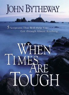 When Times Are Tough: 5 Scriptures That Will Help You Get Through Almost Anything - Kindle edition by John Bytheway. Religion & Spirituality Kindle eBooks @ Amazon.com.