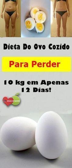 Dieta Do Ovo Cozido Para Perder 10 kg em Apenas 12 Dias! #dicasdesaúde, #saúde, #saudeebemestar, #dieta, #diet, #curadetox, #emagrecer, #curanatural, #dicasparaemagrecer,