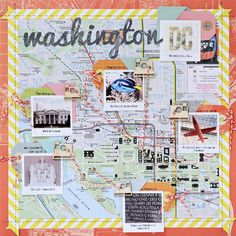 Travel Theme: Washington DC - Two Peas in a Bucket: use map and mini polaroids for travel page, twine to point to spots on map