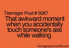 Teenager Posts.... or accidentally hold their hand......