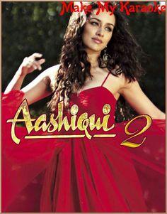 121 Best aashiqui 2 images in 2017 | Bollywood, Shraddha Kapoor