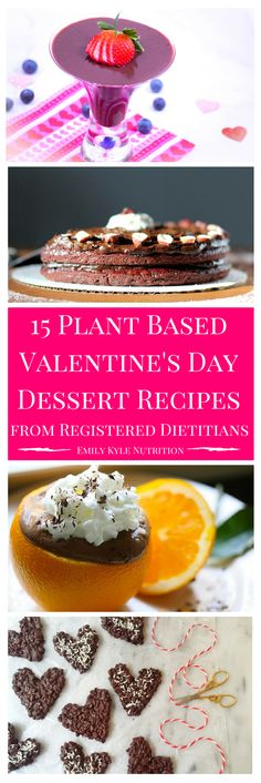 Enjoy one of these fabulous Plant-Based Valentine's Day Treats and know that you are fueling your body with plant-based goodness and nutrients that your body needs to function happily & healthy.