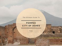 City of Ashes - Pompeii City Guide