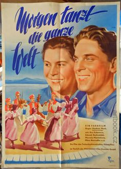 MORGEN TANZT DIE GANZE WELT.   Zítra se bude tančit všude. 1953. Antikvariát PRAŽSKÝ ALMANACH w w w . a r t b o o k . c z