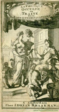 Radiestesia e Cia: Radiestesia Além do Pêndulo – O Início de 1600 d.C. ao século XX