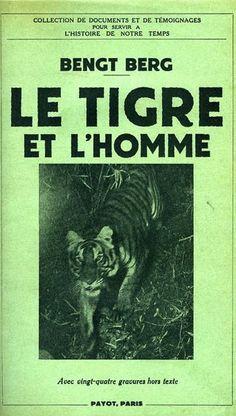 Berg. Le tigre et l'homme. 1938