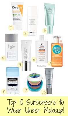Top 10 Sunscreens to wear under makeup...pin and save!