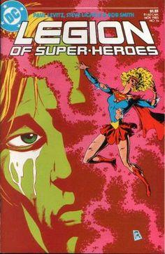 Legion of Super-Heroes #16 (1985), death of Supergirl, Brainiac 5, Crisis, DC Comics