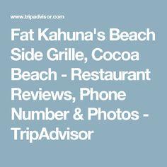 Fat Kahuna's Beach Side Grille, Cocoa Beach - Restaurant Reviews, Phone Number & Photos - TripAdvisor