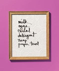 Picture Frame as Dry-Erase Board - Let's see—you need milk, eggs…and something to replace the stark white memo board that's sucking all the style from your otherwise charming kitchen. Frame a pretty piece of fabric or paper, then write temporary to-dos on the glass with a dry-erase marker.