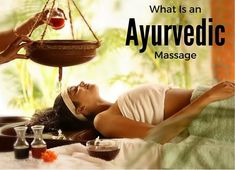 Looking for information on what is an Ayurvedic massage, dosha, how it can help you. This article covers physical, mental, emotional and spiritual benefits
