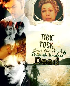 Tick tock goes the clock he cradled and he rocked her, tick tock goes the clock till River kills the Doctor