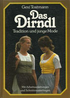 Das Dirndl - Tradition und junge Mode mit Schnittmusterbogen von Gexi Tostmann Costume Makeup, Brown Fashion, Clothes, Dyi, Style, Patterns, Vintage, Ebay, German Costume
