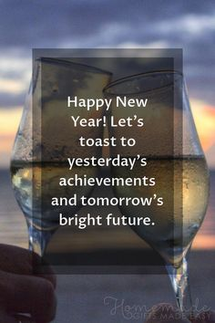 Happy new year images | Happy New Year! Let's toast to yesterday's achievements and tomorrow's bright future. Good Wishes Quotes, New Year Wishes Messages, New Year Wishes Quotes, Happy New Year Message, Happy New Year Quotes, Happy New Year Wishes, Quotes About New Year, Wish Quotes, New Year Greetings